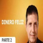 DINERO FELIZ: Las Leyes Espirituales de la Riqueza - RAIMON SAMSÓ - PARTE 2