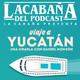 Especial Verano: Viaje a Yucatán, una charla con Daniel Monzón