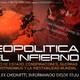 Infinito Interior | 13 | Geopolítica del Infierno (con Alex Chionetti) 28/07/2016