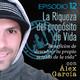 La riqueza del Propósito de vida, con Álex García