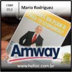 CDBR 053 - Por Quanto Voce Larga a Amway - Mario Rodriguez