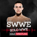 SWWE (Solo WWE) #50: Especial 50 con A-Kid