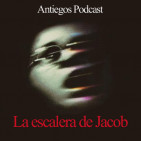 Antiegos Ep. 6 - La escalera de Jacob