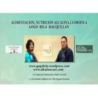 ALIMENTACION, NUTRICION ALCALINA,CLOROFILA - Gogo Bela Macquillan - Entrevista