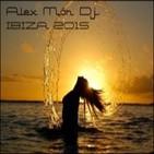 Alex Mör Dj. @session IBIZA 2015 Vol.2