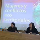 Conferencia: Mujeres y conflictos ecoterritoriales