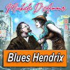 MICHELE D'AMOUR · by Blues Hendrix