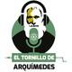 El Tornillo de Arquímedes 13-06-18