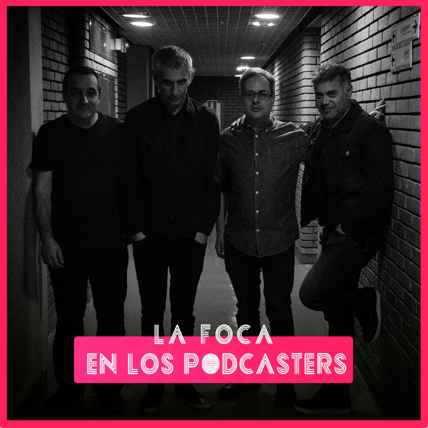 La Foca en Los Podcasters | EP. 41