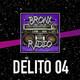 Bronx Radio - Delito 04