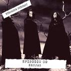 #09 - Brujas