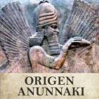 Origen Anunnaki: El propósito de la creación del hombre 27 Octubre