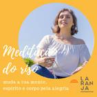 21 dias de Meditação do Riso - Dia #10