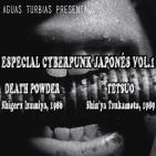Aguas Turbias 37 - Cyberpunk Japonés v1.0: Death Powder y Tetsuo
