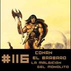 #116 CONAN - La maldición del Monolito