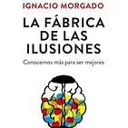 LA FÁBRICA DE LAS ILUSIONES, I. Morgado CAP 4