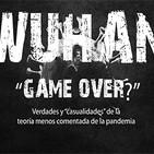 Wuhan: Game Over - Con Luis Alamancos y Jorge Ríos