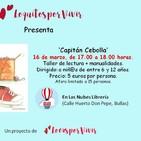 Paqui Hernández- Capitán Cebolla-