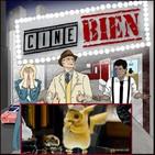 Cine Bien -1x07 Detective Pikachu y Los Videojuegos en el Cine