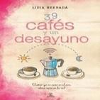 25-11-14 Lidia Herbada y... 39 cafés y un desayuno