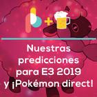 Lo que esperamos de E3 2019 y Pokémon Direct! | Pixelbits con cerveza