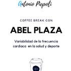 Coffee Break 24 - Variabilidad de la frecuencia cardiaca en la salud y deporte con Abel Plaza