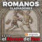 El Abrazo del Oso - Romanos: Gladiadores