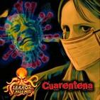 Terror y Nada Más | Cuarentena - Programa 1x05