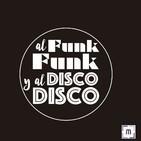 108. Al Funk...Funk, y al Disco...Disco