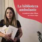 Ep. 05 - Amigas y la amistad entre mujeres, de Ana Jarén | La Biblioteca Ambulante, un podcast sobre libros