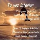 Tu voz interior: Programa 7º 'El propósito de la Vida' (3-5-2011)