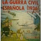 La guerra civil española 3/6: La guerra de los idealistas