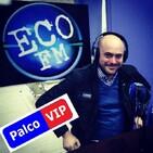 ECO FM - Palco VIP - 01-07-2020 - Con Luis Martin