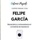 Coffee Break 18 - Biomecánica y entrenamiento en corredores de resistencia con Felipe García