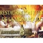 Historia de España [ARTEHISTORIA] (10de12): Restauración y Fin de la Monarquía