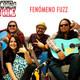 Entrevista con Fenómeno Fuzz
