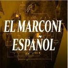 Cuarto milenio: El Marconi español
