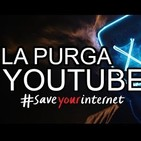 Youtube empieza la censura masiva de videos disidentes