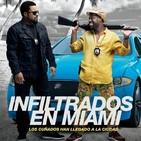 Infiltrados en Miami (2016) #Acción #Comedia #Policíaco #peliculas #audesc #podcast