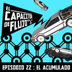 Episodio 22 - El acumulado