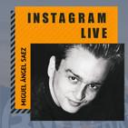 Entrevista en instagram live a Miguel A. Sáez