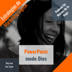 PowerPoint modo Dios con Eva Tarín