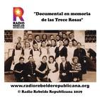 """""""Documental en memoria de las Trece Rosas"""""""