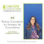 #6. Rutina cosmética en tiempos de Cuarentena