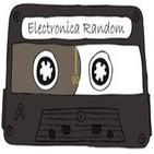 Podcast#45 (Electrónica Random)