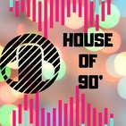 House of 90's