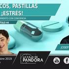 PROBIÓTICOS, PASTILLAS Y... ¡ESTRÉS! - Con Josep Maria Subirà y Vero Fernández