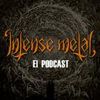 INTENSE METAL Episodio 004