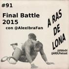 A Ras De Lona #91- ROH Final Battle 2015