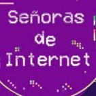 1x6: Somos señoras de Internet